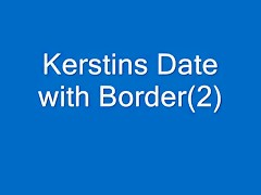 Kerstins date with border 2